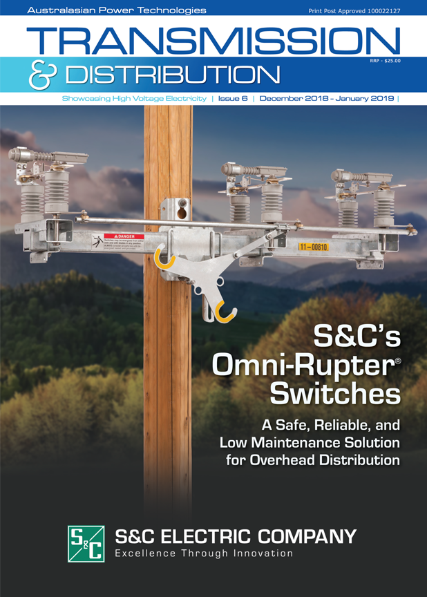 Transmission & Distribution Issue 6 2018 – last edition for the year!