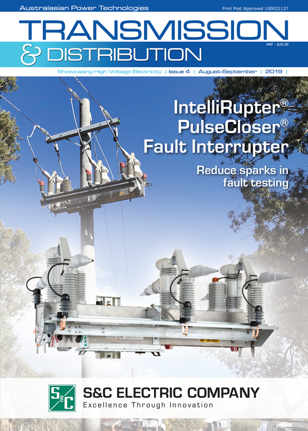 Transmission & Distribution Issue 4 2019 – out now!