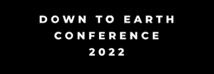 DOWN TO EARTH CONFERENCE 2022 @ Crowne Plaza Hunter Valley NSW