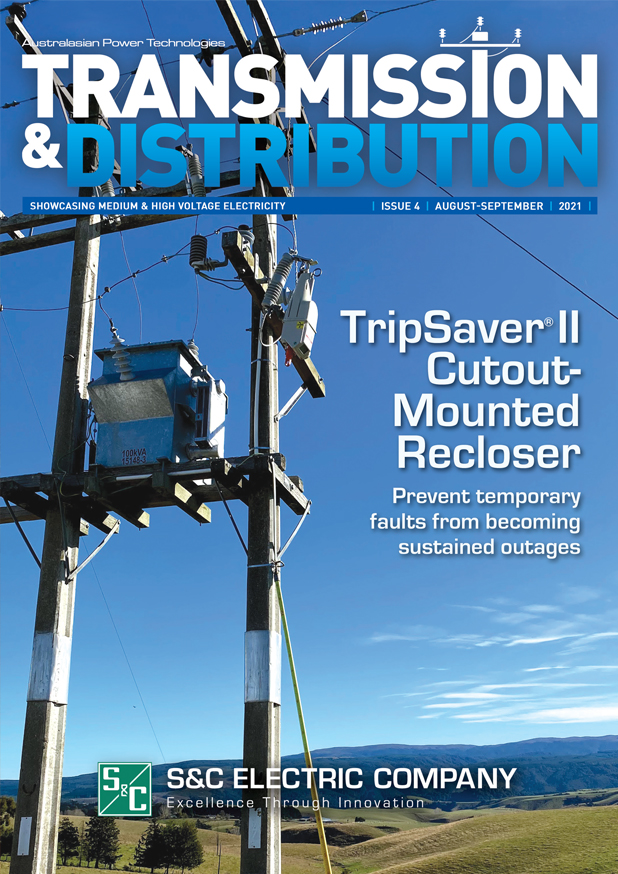 Take a look at the latest release of Transmission & Distribution – Issue 4 2021